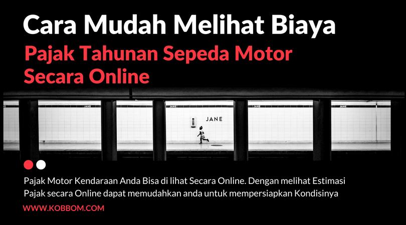 Cara Memeriksa Biaya Pajak Motor Anda di Pekanbaru Secara Online