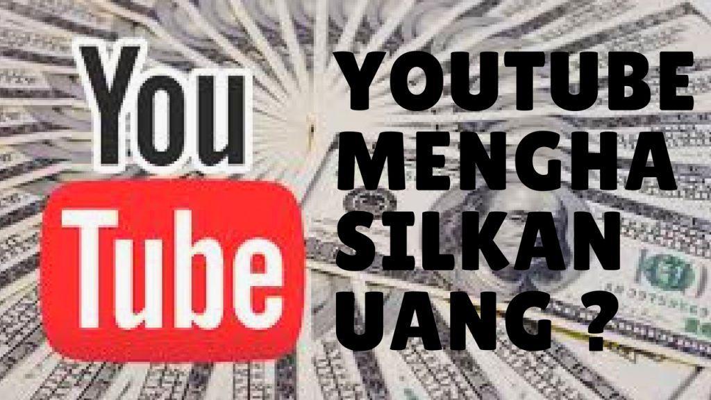 Mengapa Banyak Video Yang Bertebaran di Youtube ? Apakah Mereka dapat Uang ?