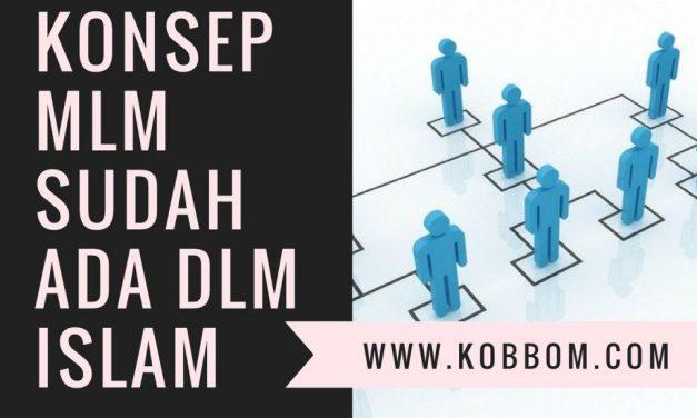 Ternyata Konsep MLM itu sudah ada dalam Islam