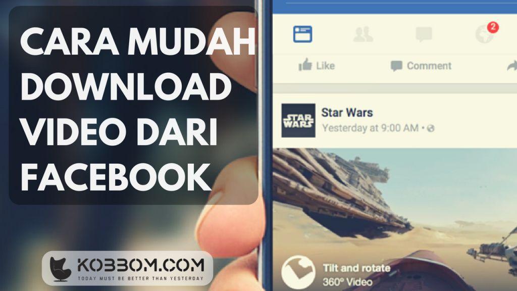 Cara Mendownload Video Di Facebook Dengan Sangat Mudah