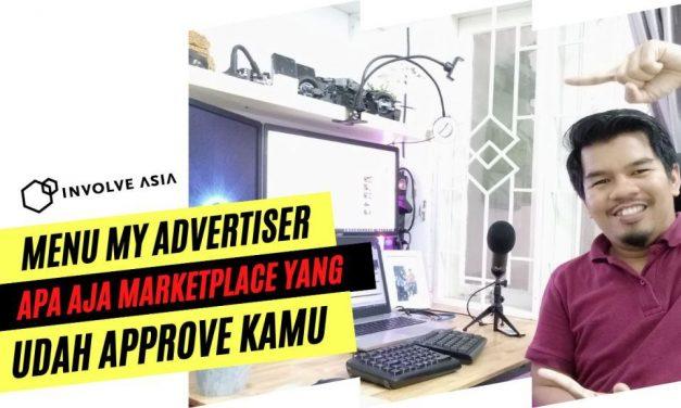 My Advertiser – Apa itu My Advertiser pada Involve Asia? dan bagaimana penjelasan lengkap nya ?