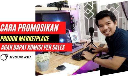Cara Mempromosikan Product dari Marketplace di Involve Asia Agar kamu dapat komisi Per penjualan