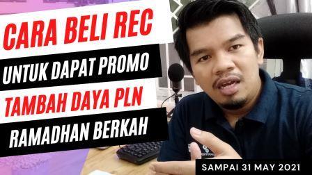 Promo Ramadhan Peduli, Beli Sertifikat REC Seharga 115.500 Dapat Promo Tambah Daya PLN