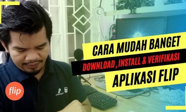 Cara Download, Install & Verivikasi Aplikasi Flip Nggak Pake Ribet, 5 menit Jadi