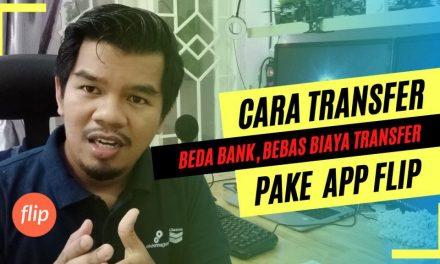 Cara Transfer Beda Bank Menggunakan Flip Dengan Mudah, 5 Menit Jadi