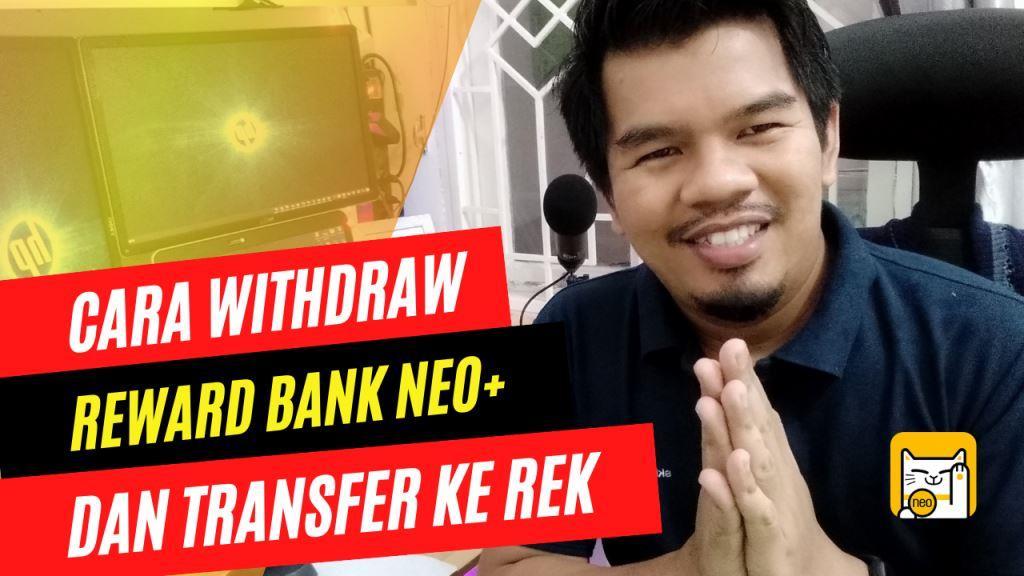 Cara Withdraw Bonus yang Didapat Dari Bank Neo dan Kirim ke Rekening Bank Mandiri