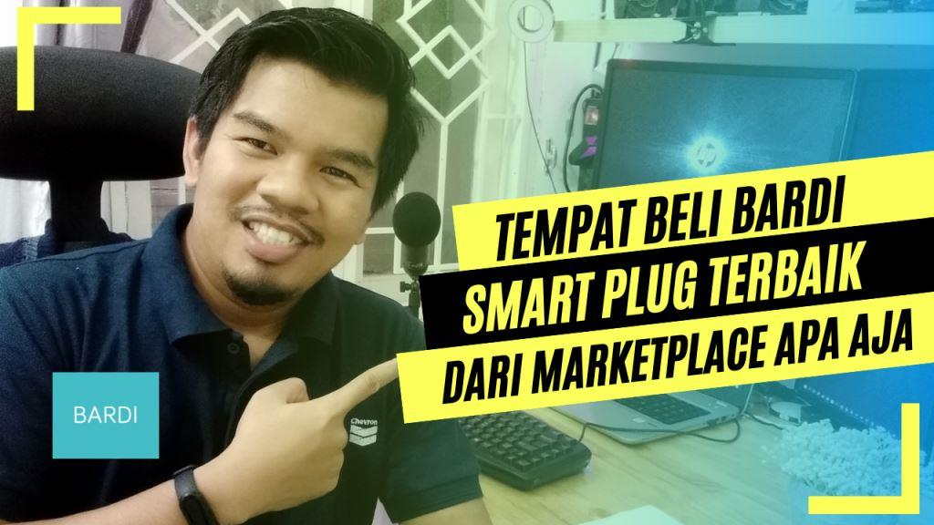 Tempat Jual Bardi SmartPlug Terbaik di Pekanbaru